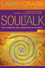 more information about Soul Talk: Speaking with Power Into the Lives of Others - eBook