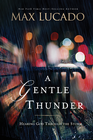 more information about A Gentle Thunder: Hearing God Through the Storm -eBook