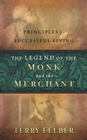 more information about The Legend of the Monk and the Merchant: Principles for Successful Living - eBook