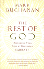 more information about The Rest of God: Restoring Your Soul by Restoring Sabbath - eBook