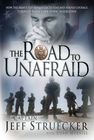 more information about The Road to Unafraid: How the Army's Top Ranger Faced Fear and Found Courage through - eBook