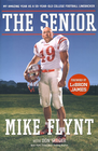 more information about The Senior: My Amazing Year as a 59-Year-Old College Football Linebacker - eBook