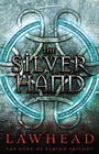 more information about The Silver Hand: Book Two in The Song of Albion Trilogy - eBook