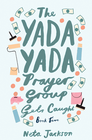 more information about The Yada Yada Prayer Group Gets Caught: a novel - eBook