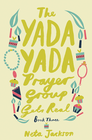 more information about The Yada Yada Prayer Group Gets Real - eBook
