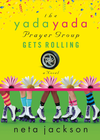 more information about The Yada Yada Prayer Group Gets Rolling - eBook