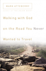 more information about Walking with God on the Road You Never Wanted to Travel - eBook