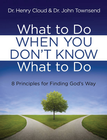 more information about What to Do When You Don't Know What to Do: 8 Principles for Finding God's Way - eBook