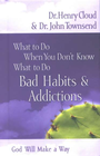 more information about What to Do When You Don't Know What to Do: Bad Habits & Addictions - eBook