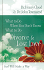 more information about What to Do When You Don't Know What to Do: Divorce & Lost Love - eBook