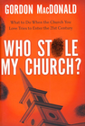 more information about Who Stole My Church?: What to Do When the Church You Love Tries to Enter the 21st Century - eBook