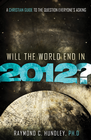 more information about Will the World End in 2012? - eBook
