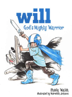 more information about Will, God's Mighty Warrior - eBook