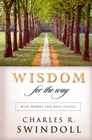 more information about Wisdom for the Way: Wise Words for Busy People - eBook
