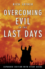 more information about Overcoming Evil in the Last Days Expanded Edition With Study Guide - eBook
