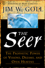 more information about Seer, The: The Prophetic Power of Visions, Dreams, and Open Heavens - eBook