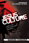 more information about Jesus Culture: Living a Life That Transforms the World - eBook