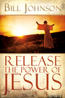 more information about Release the Power of Jesus - eBook