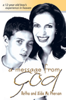 more information about Message From God, A: A 12 Year-old Boy's Experience in Heaven - eBook