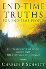 more information about End-Time Truths for End-Time People: The Tabernacle of God's Glory and the Festivals of Jehovah - eBook