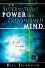 more information about Supernatural Power of a Transformed Mind: Access to a Life of Miracles - eBook