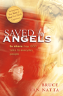 more information about Saved By Angels: To Share How God Talks to Everyday People - eBook