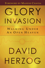 more information about Glory Invasion: Walking Under an Open Heaven - eBook