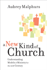 more information about New Kind of Church, A: Understanding Models of Ministry for the 21st Century - eBook