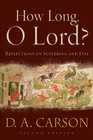 more information about How Long, O Lord?: Reflections on Suffering and Evil - eBook