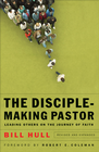 more information about Disciple-Making Pastor, The: Leading Others on the Journey of Faith / Revised - eBook