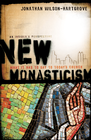 more information about New Monasticism: What It Has to Say to Today's Church - eBook