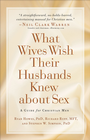 more information about What Wives Wish their Husbands Knew about Sex: A Guide for Christian Men - eBook