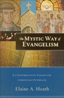 more information about Mystic Way of Evangelism, The: A Contemplative Vision for Christian Outreach - eBook
