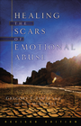 more information about Healing the Scars of Emotional Abuse / Revised - eBook