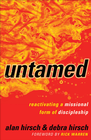 more information about Untamed: Reactivating a Missional Form of Discipleship - eBook