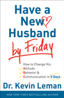more information about Have a New Husband by Friday: How to Change His Attitude, Behavior & Communication in 5 Days - eBook
