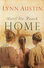 more information about Until We Reach Home - eBook