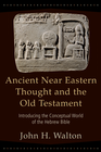more information about Ancient Near Eastern Thought and the Old Testament: Introducing the Conceptual World of the Hebrew Bible - eBook
