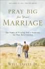 more information about Pray Big for Your Marriage: The Power of Praying God's Promises for Your Relationship - eBook