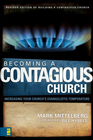 more information about Becoming a Contagious Church: Increasing Your Church's Evangelistic Temperature/ New edition - eBook