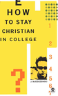 more information about How to Stay Christian in College - eBook