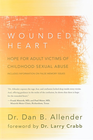 more information about The Wounded Heart: Hope for Adult Victims of Childhood Sexual Abuse - eBook