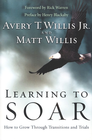 more information about Learning to Soar: How to Grow Through Transitions and Trials - eBook