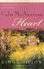 more information about Calm My Anxious Heart: A Woman's Guide to Finding Contentment - eBook