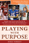 more information about Playing with Purpose: Inside the Lives and Faith of the NFL's Top New Quarterbacks - eBook