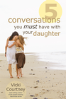 more information about Five Conversations You Must Have with Your Dauther - eBook