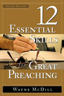 more information about The 12 Essential Skills for Great Preaching: Second Edition - eBook
