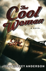 more information about The Cool Woman: A Novel - eBook