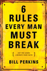 more information about 6 Rules Every Man Must Break - eBook