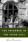 more information about The Prisoner in the Third Cell - eBook